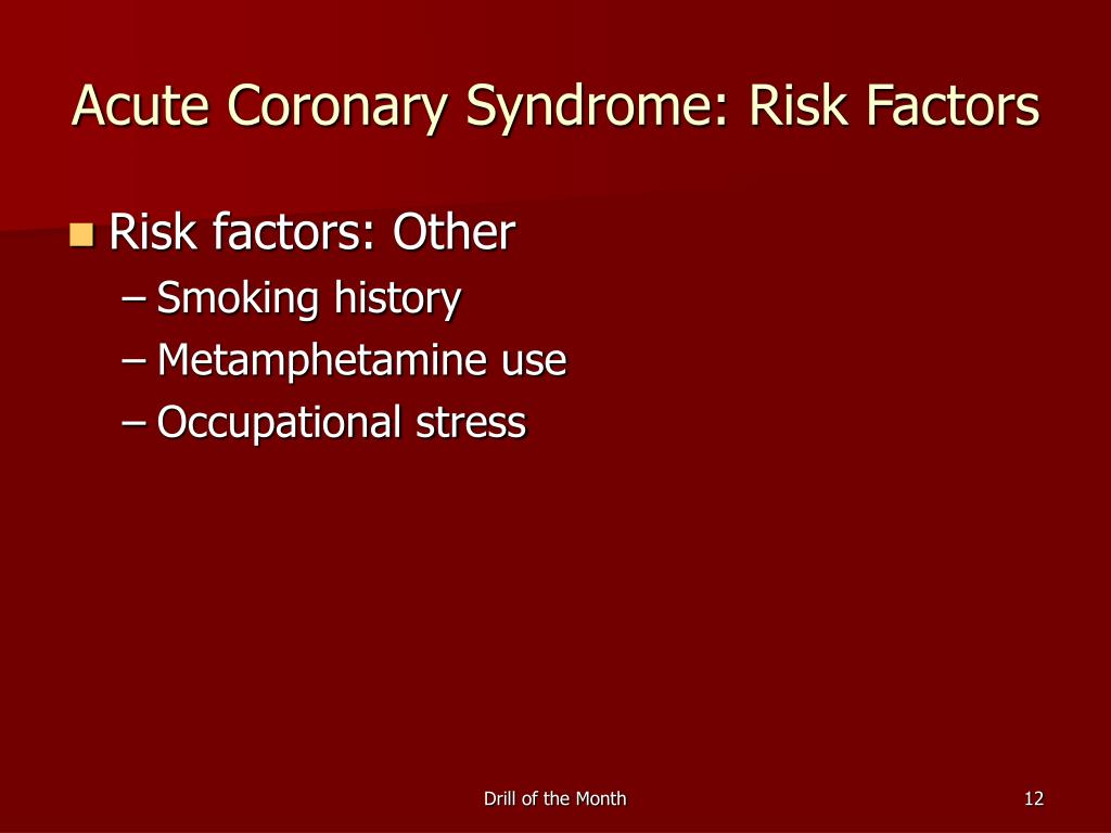 Acute Coronary Syndrome: Risk Factors
