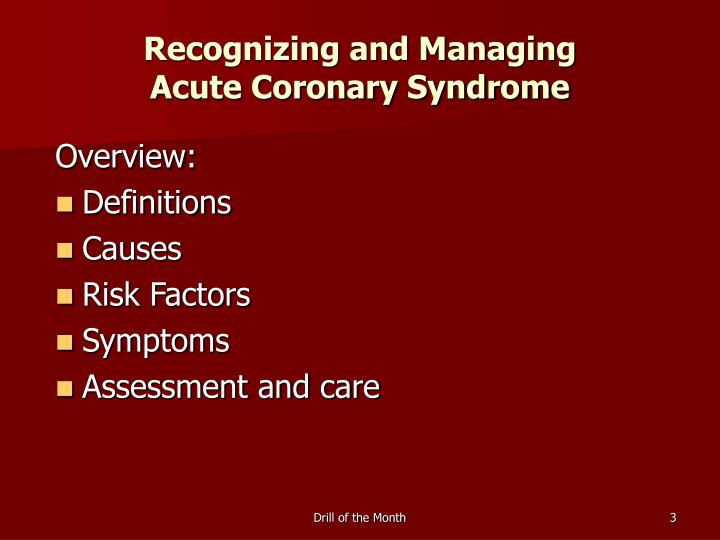 Recognizing and managing acute coronary syndrome3