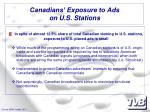 canadians exposure to ads on u s stations