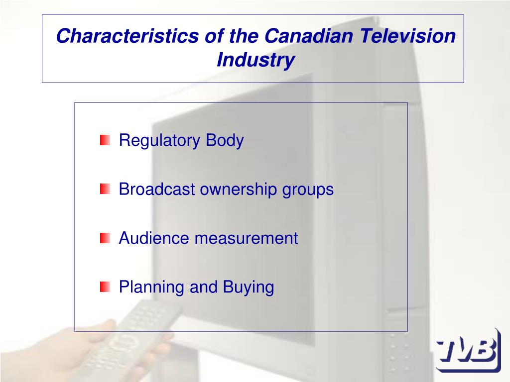 Characteristics of the Canadian Television Industry