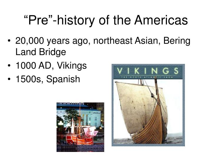 Pre history of the americas