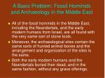 a basic problem fossil hominids and archaeology in the middle east