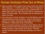 human evolution first out of africa