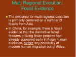 multi regional evolution fossil evidence