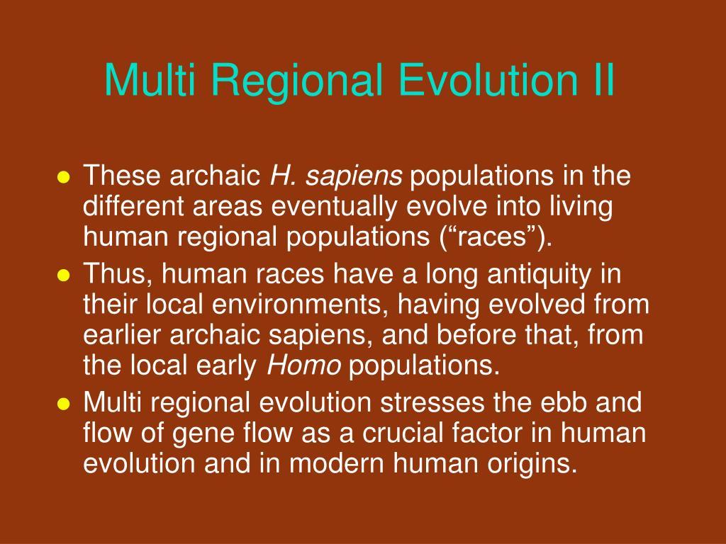Multi Regional Evolution II