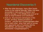 neandertal discoveries ii