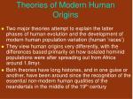 theories of modern human origins