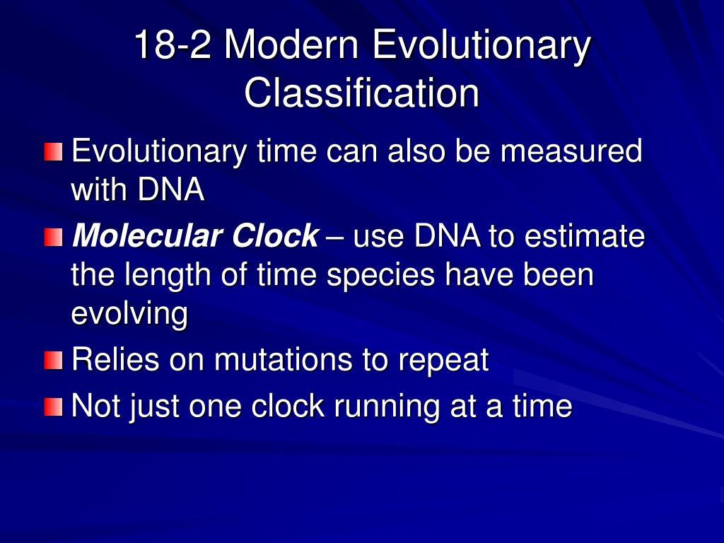18-2 Modern Evolutionary Classification