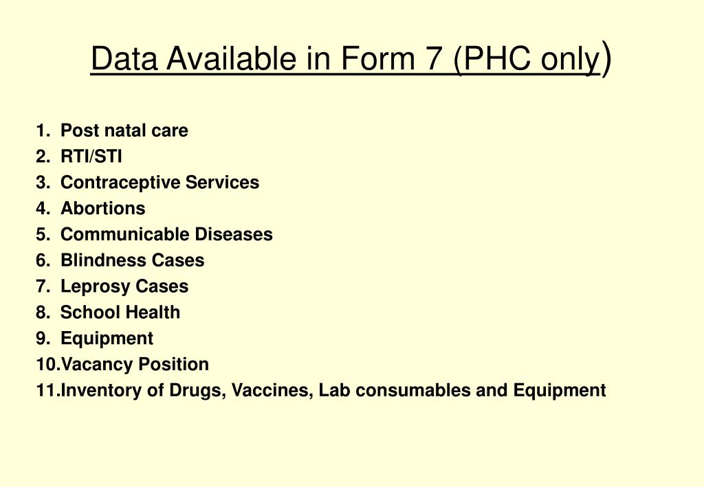 Data Available in Form 7 (PHC only