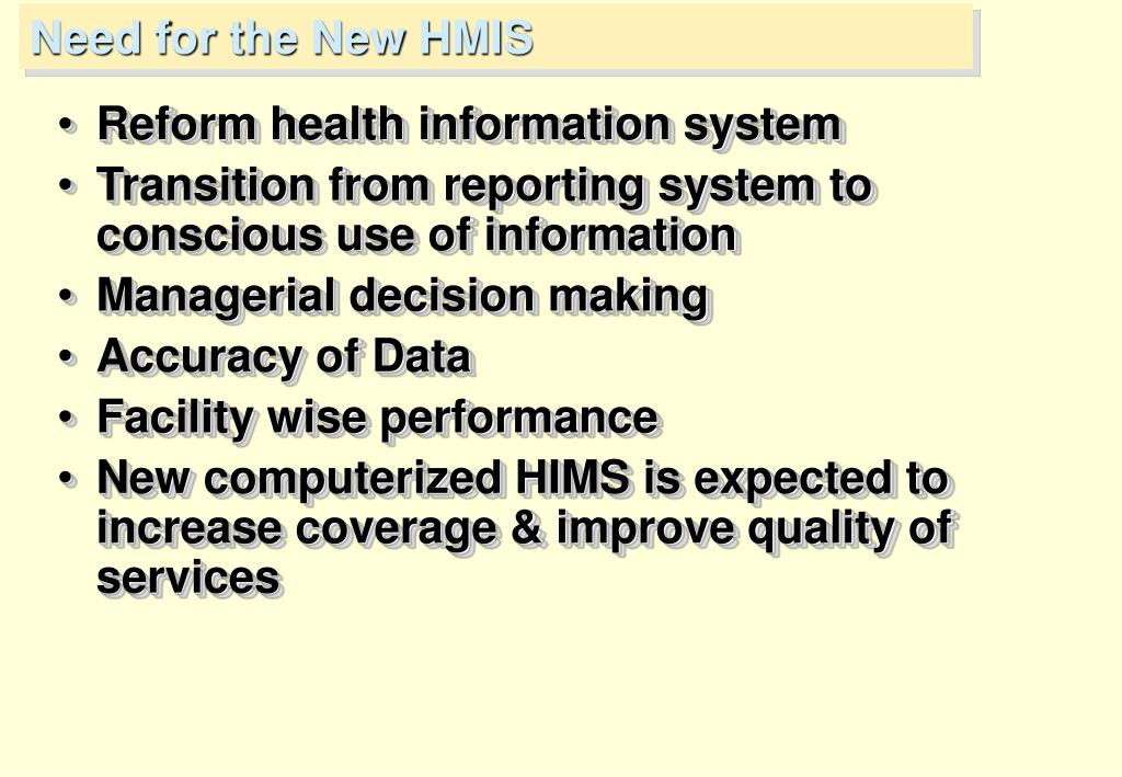 Need for the New HMIS