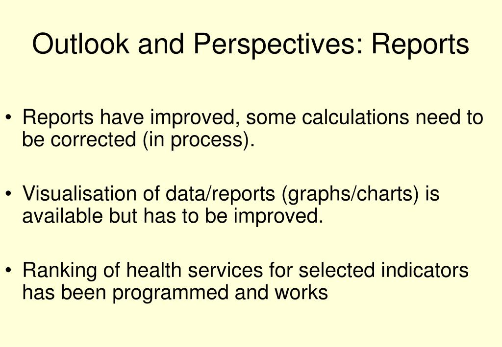 Outlook and Perspectives: Reports