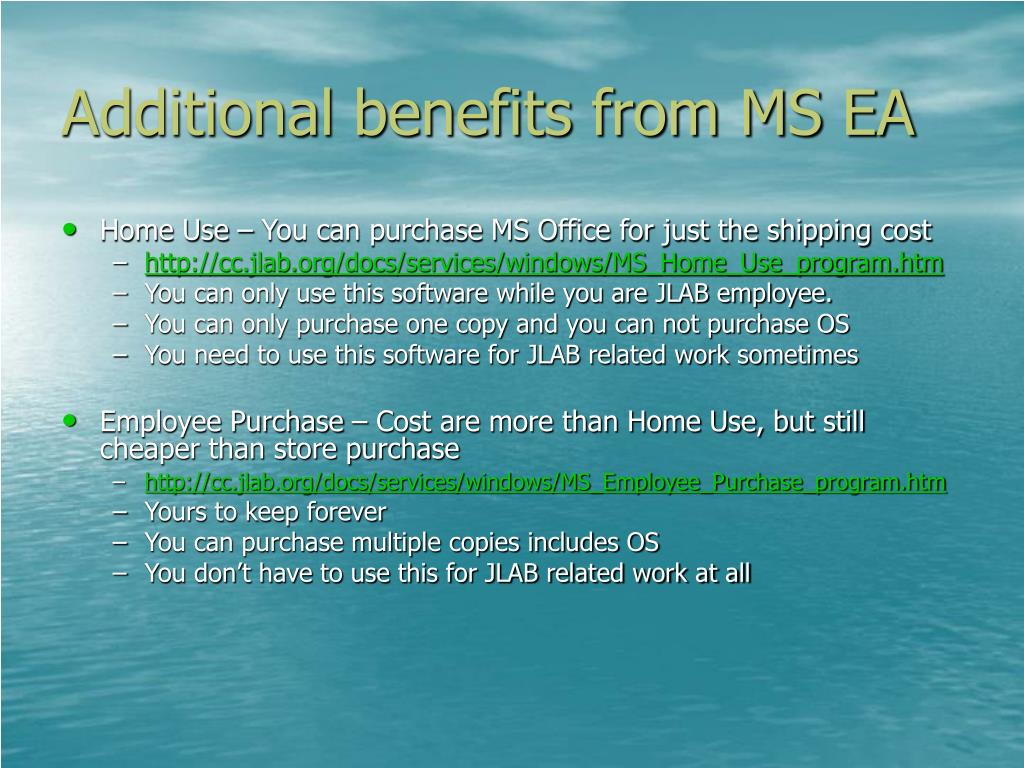 Additional benefits from MS EA