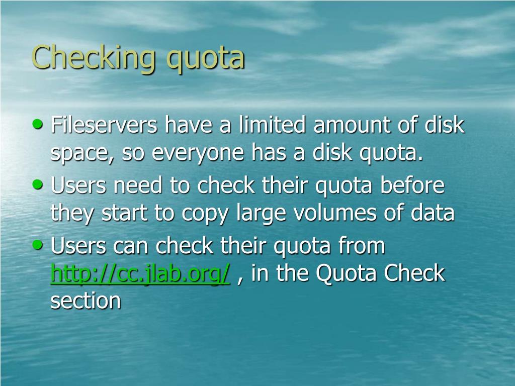 Checking quota