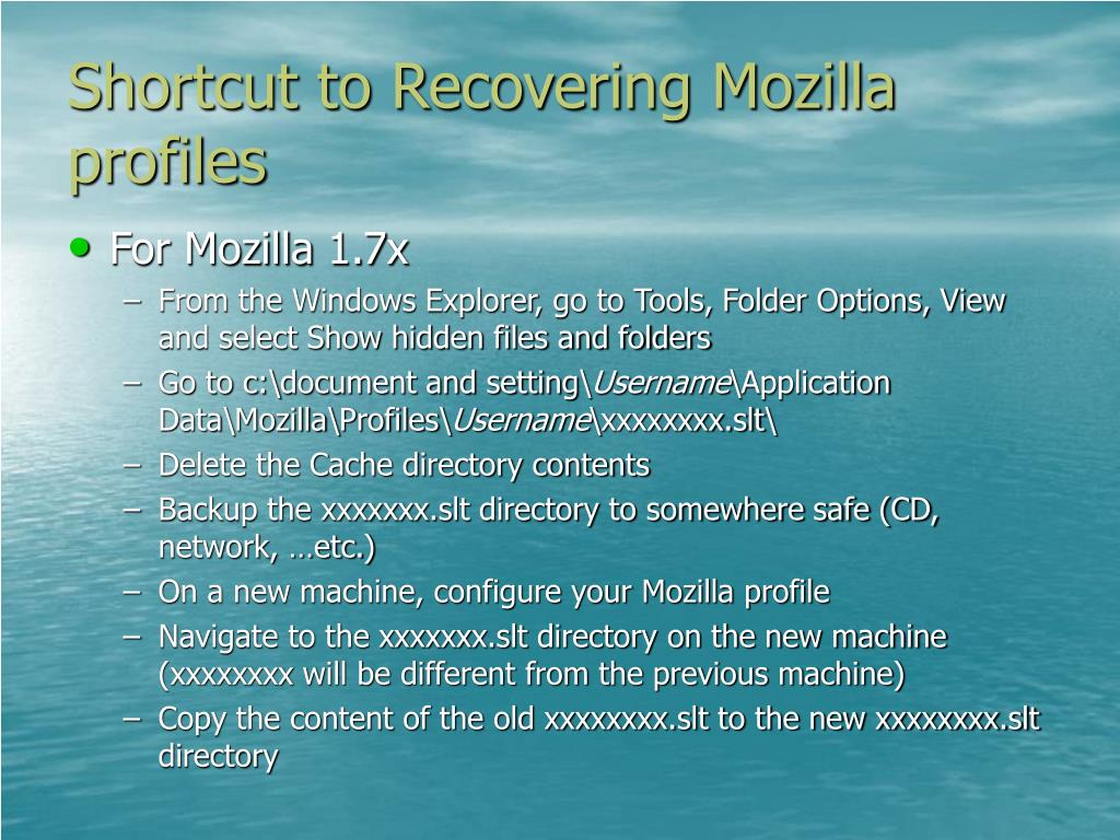 Shortcut to Recovering Mozilla profiles