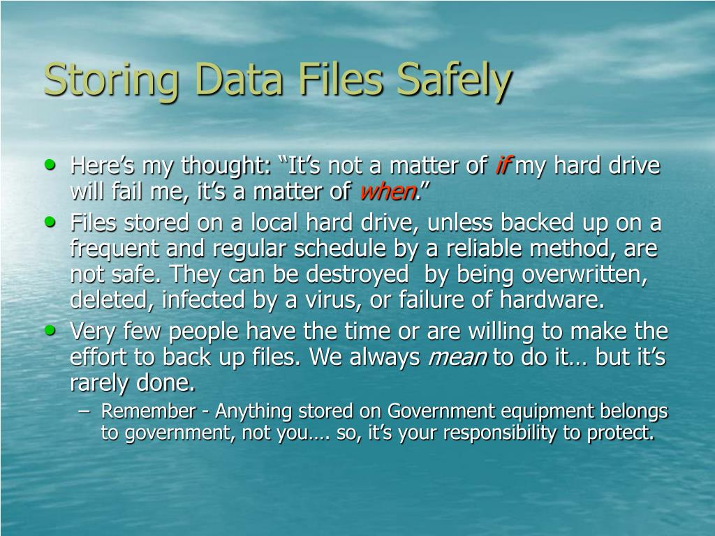 Storing Data Files Safely
