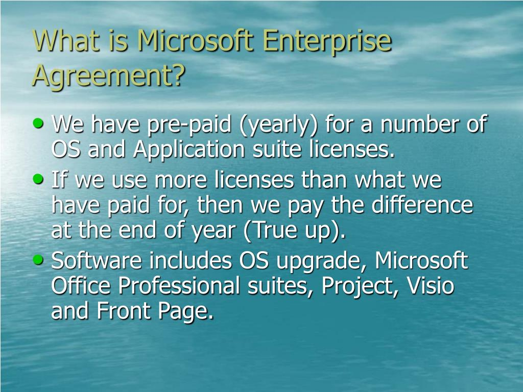 What is Microsoft Enterprise Agreement?