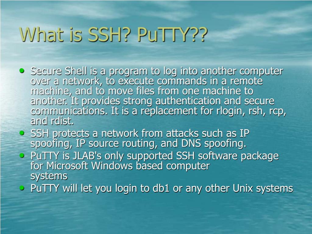 What is SSH? PuTTY??