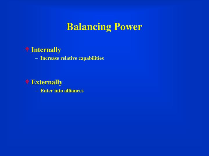 Balancing Power
