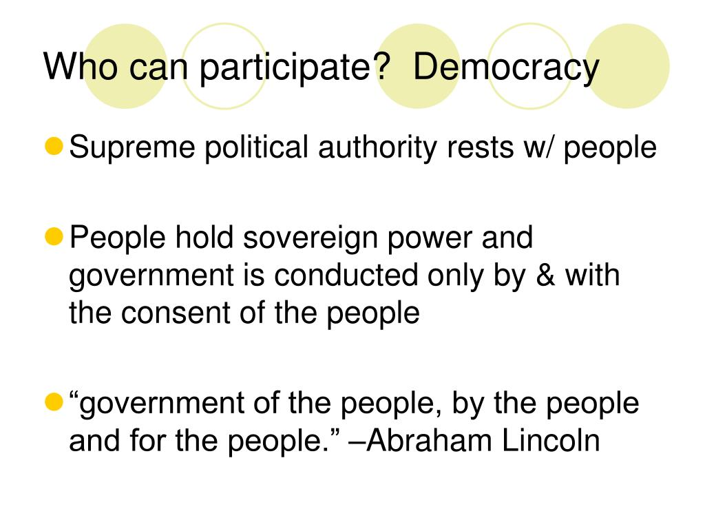 Who can participate?  Democracy