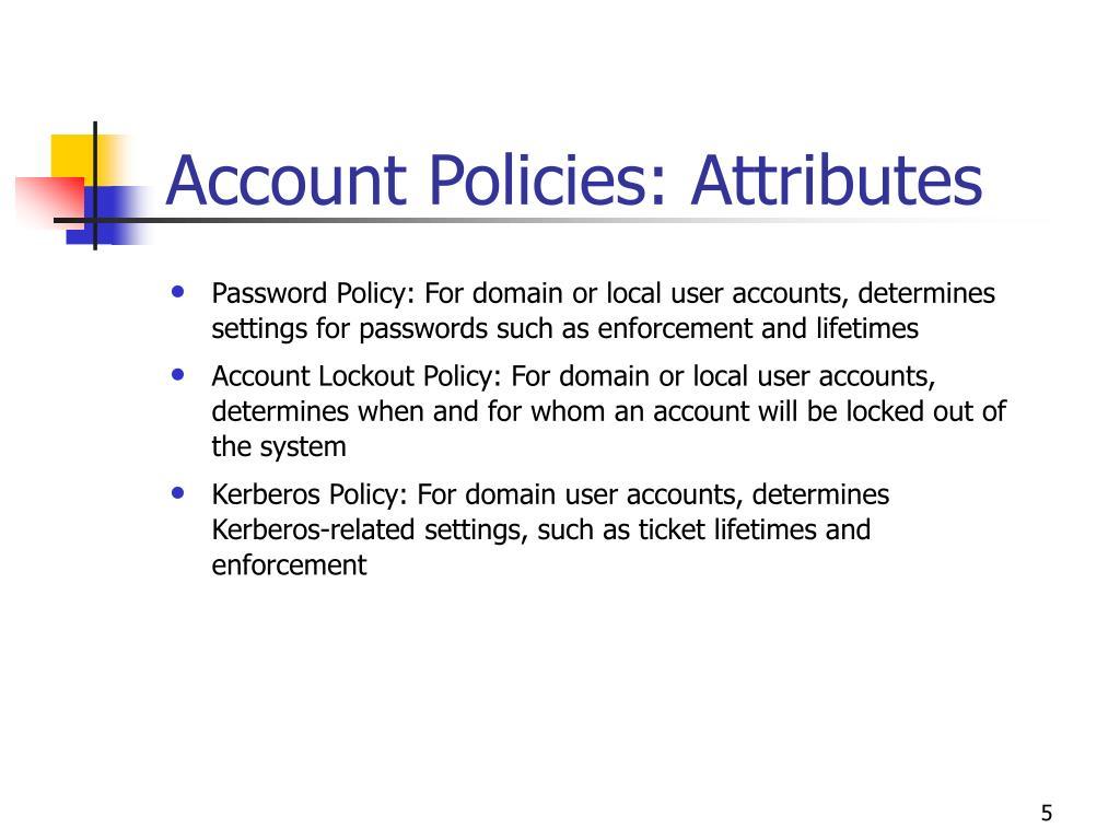 Account Policies: Attributes