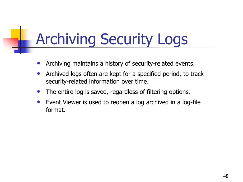 Archiving Security Logs