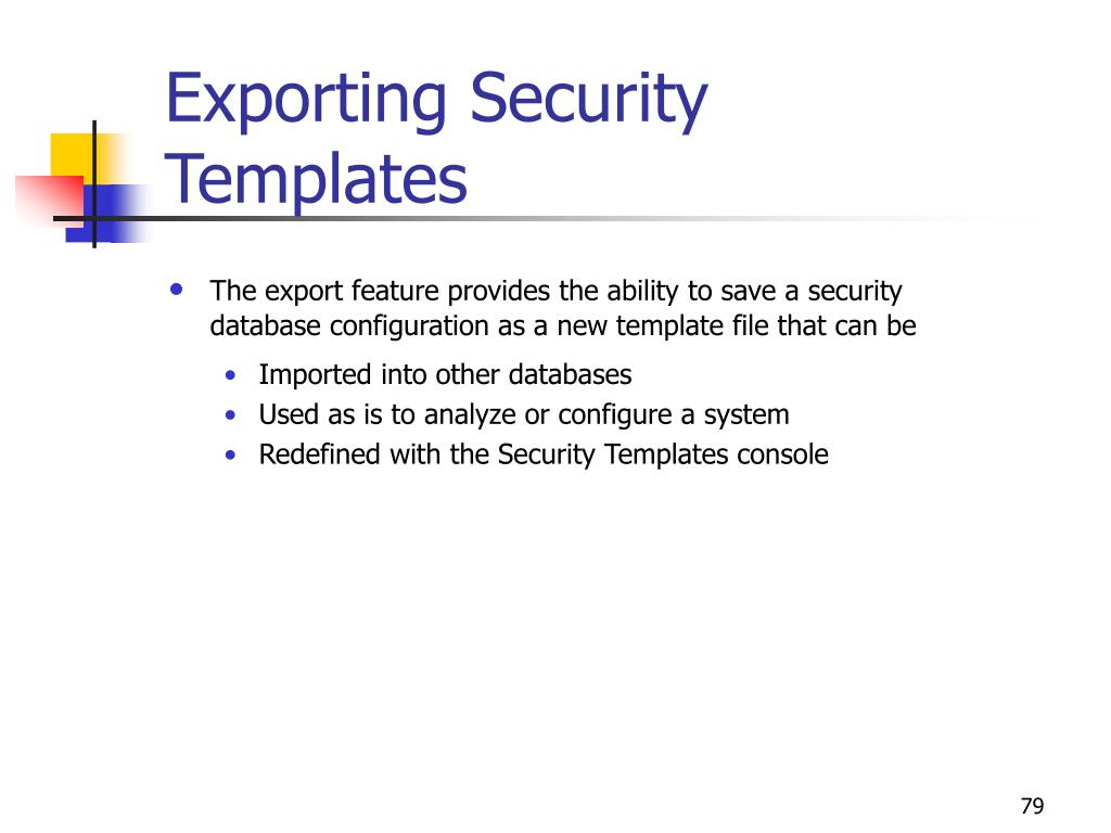 Exporting Security Templates