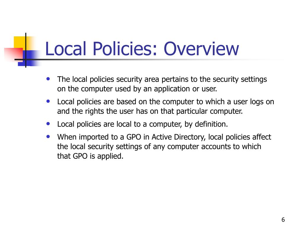 Local Policies: Overview