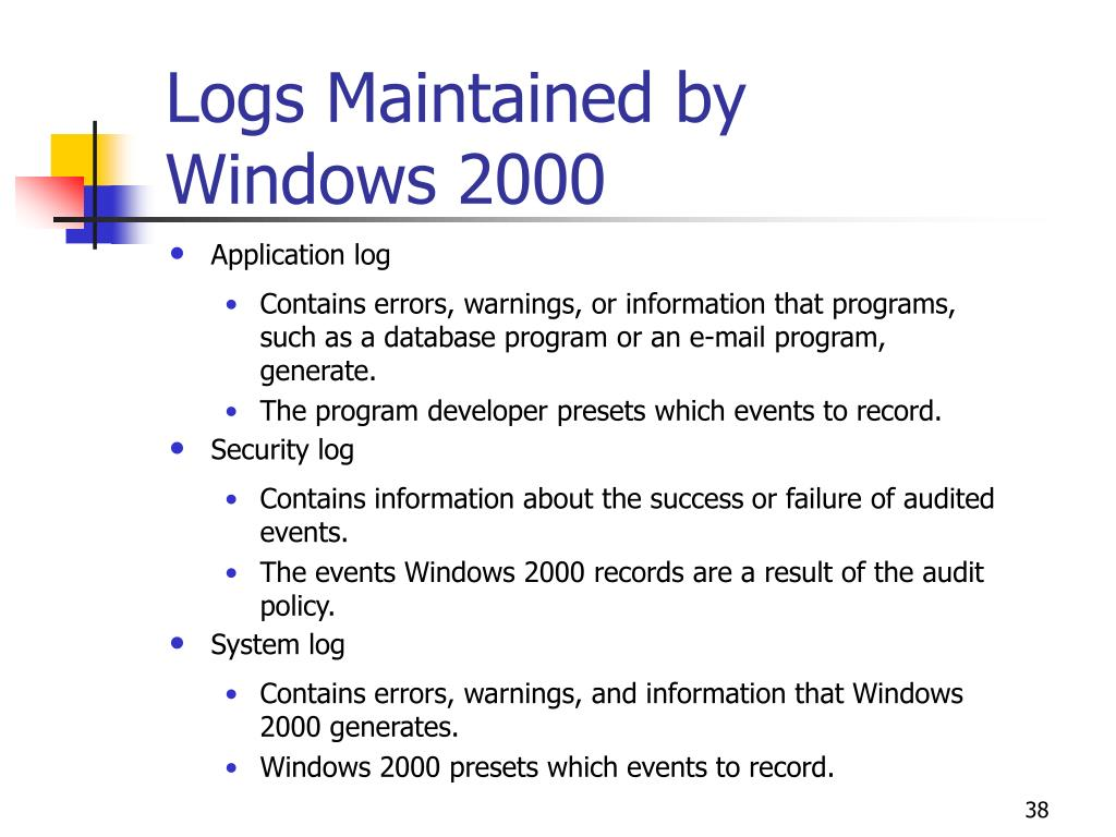 Logs Maintained by Windows 2000