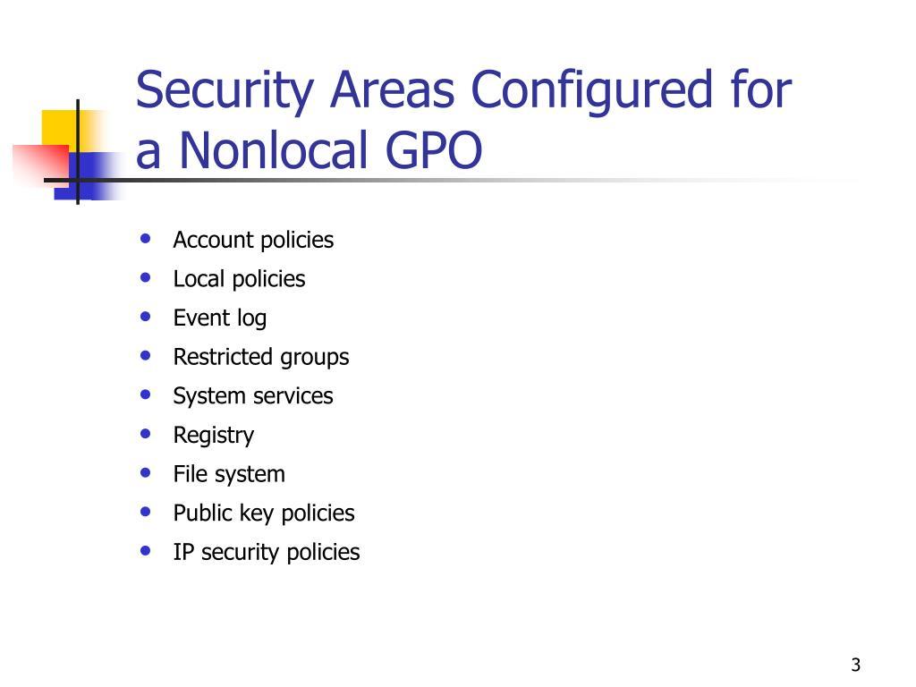 Security Areas Configured for a Nonlocal GPO