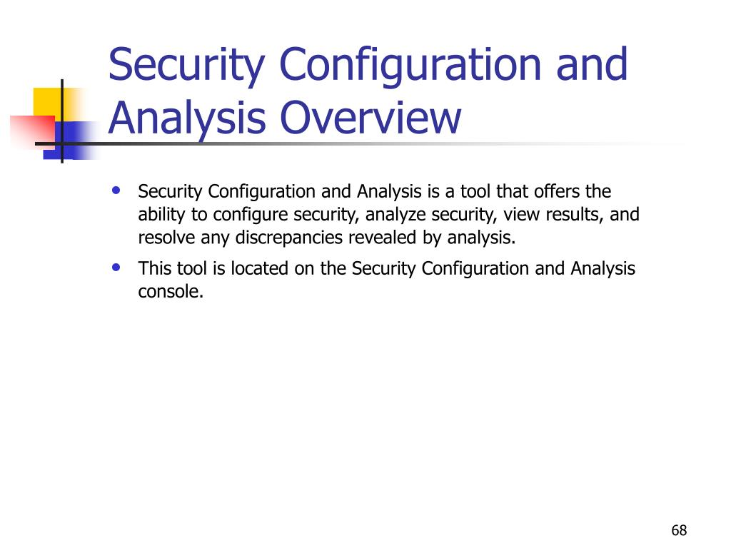 Security Configuration and Analysis Overview