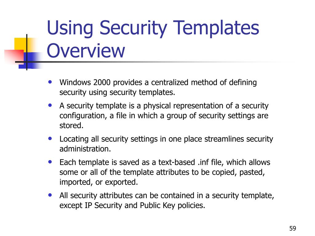 Using Security Templates Overview