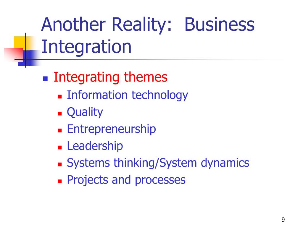 Another Reality:  Business Integration