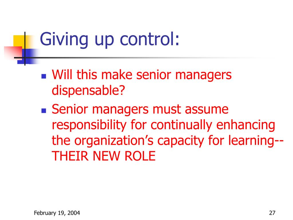 Giving up control: