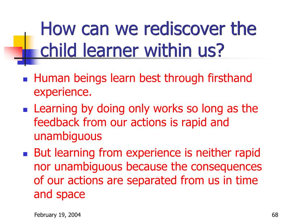 How can we rediscover the child learner within us?