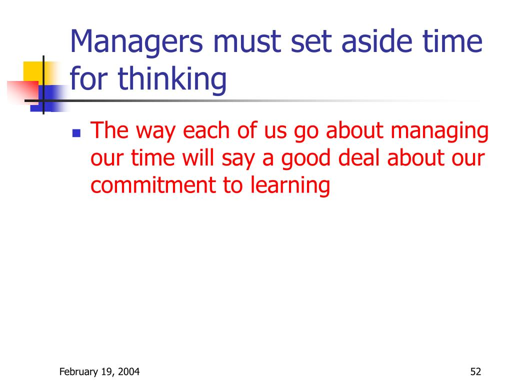 Managers must set aside time for thinking