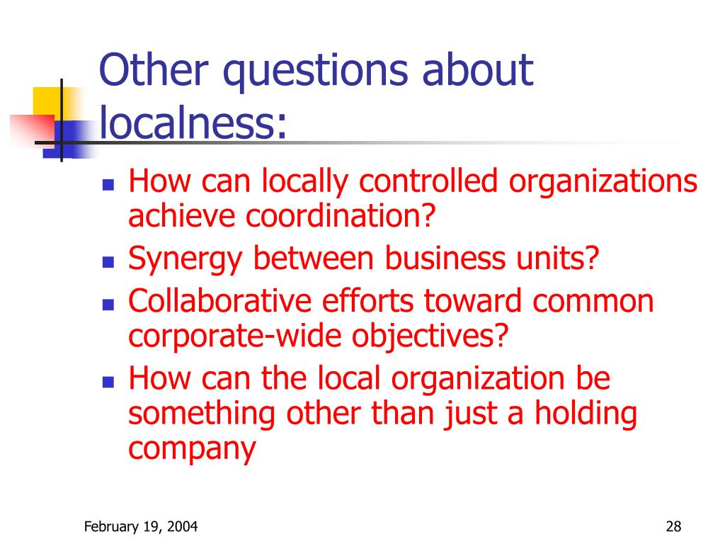 Other questions about localness: