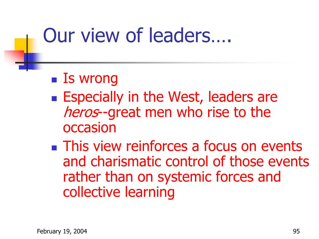 Our view of leaders….