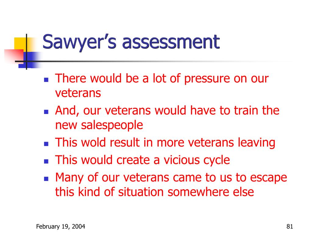 Sawyer's assessment