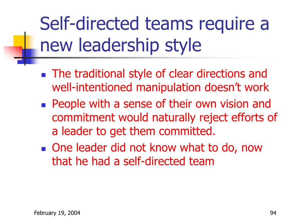 Self-directed teams require a new leadership style