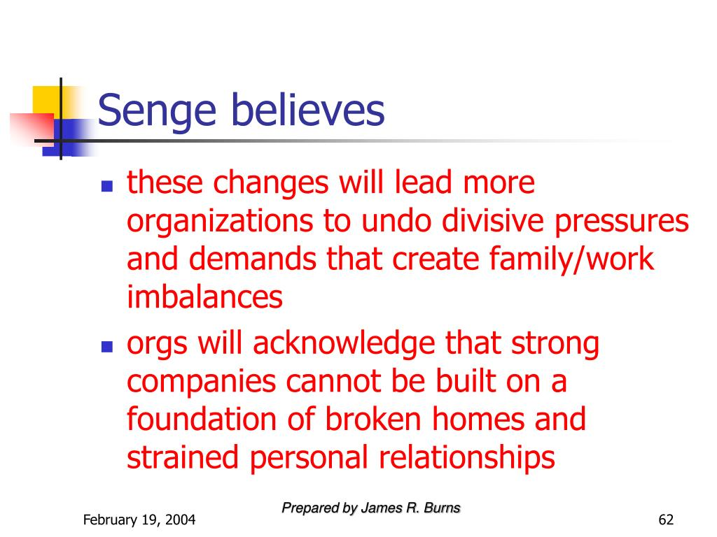 Senge believes