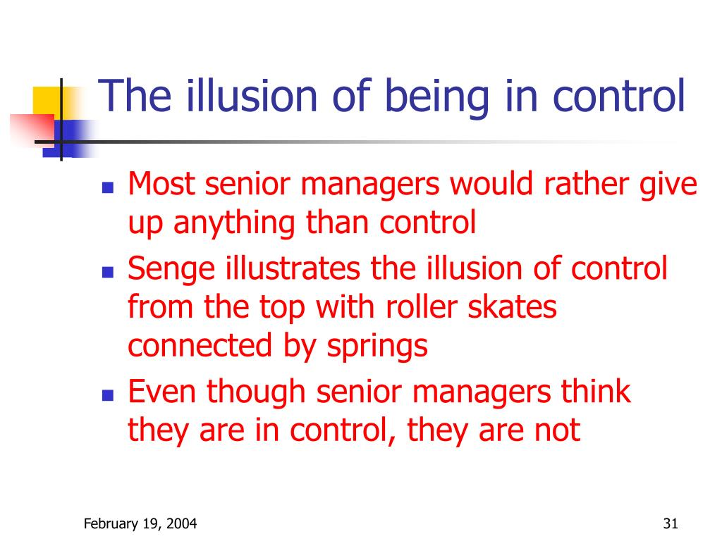 The illusion of being in control