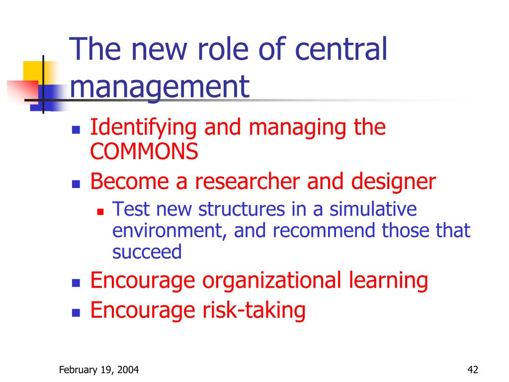 The new role of central management