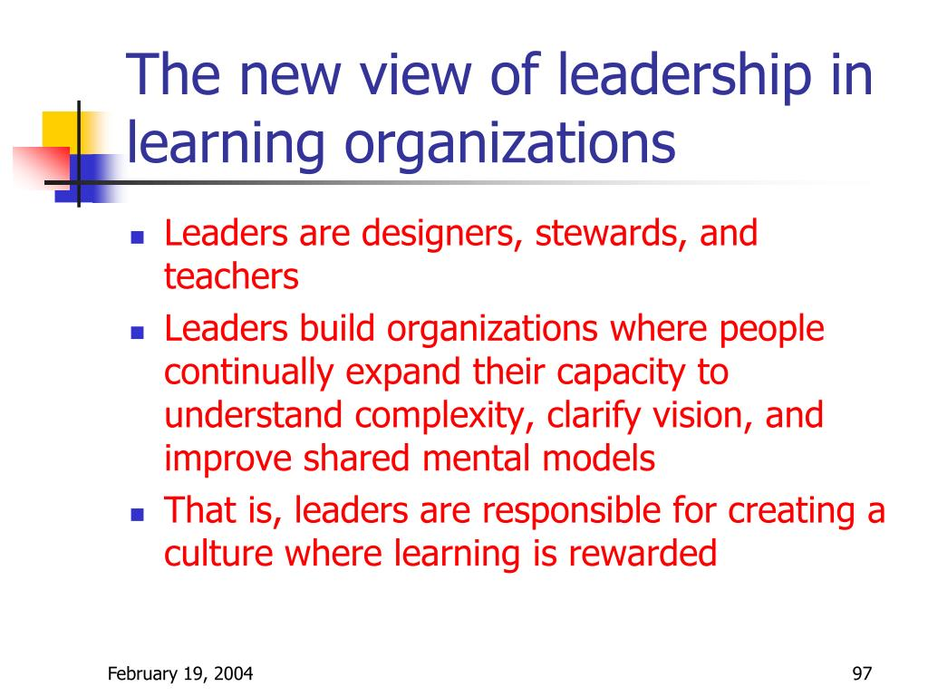 The new view of leadership in learning organizations