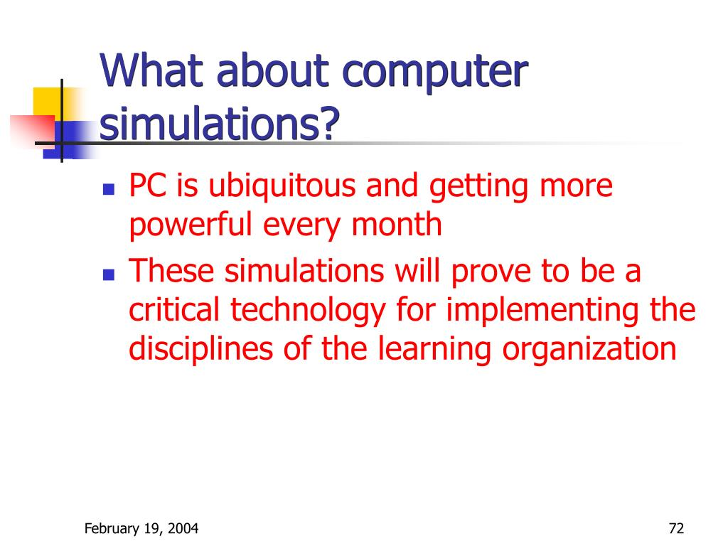 What about computer simulations?