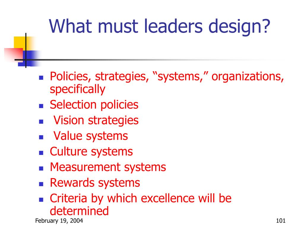 What must leaders design?