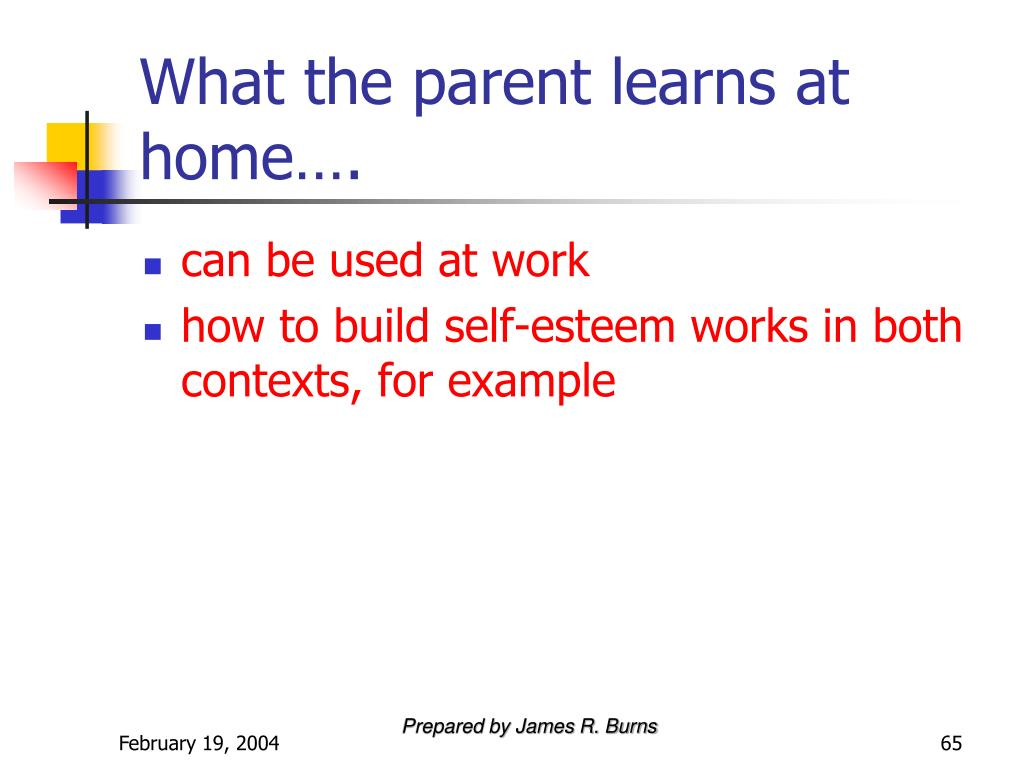 What the parent learns at home….