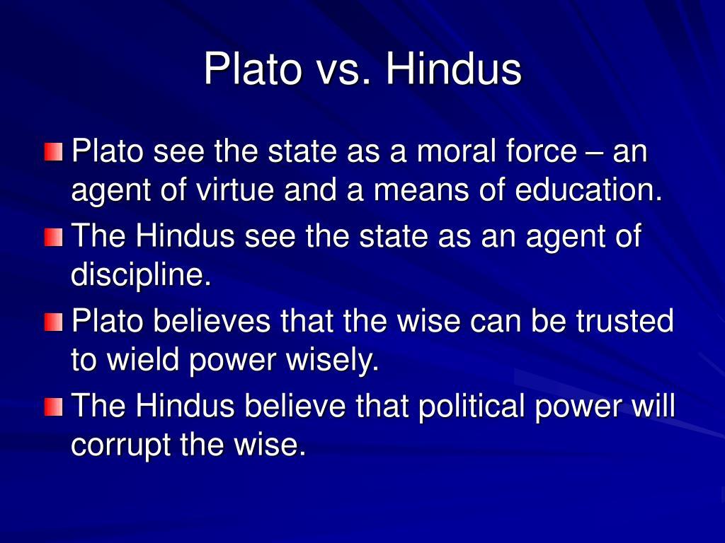 Plato vs. Hindus