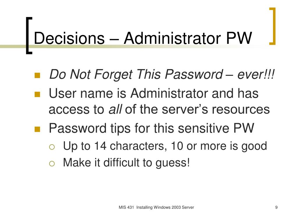Decisions – Administrator PW