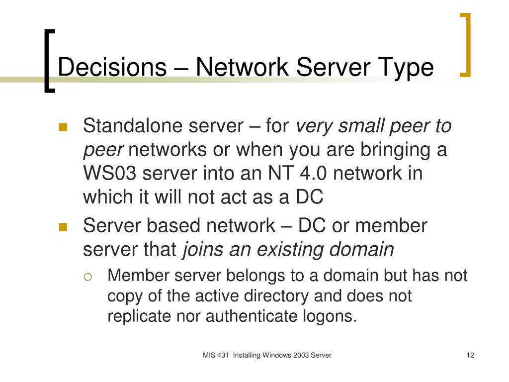Decisions – Network Server Type