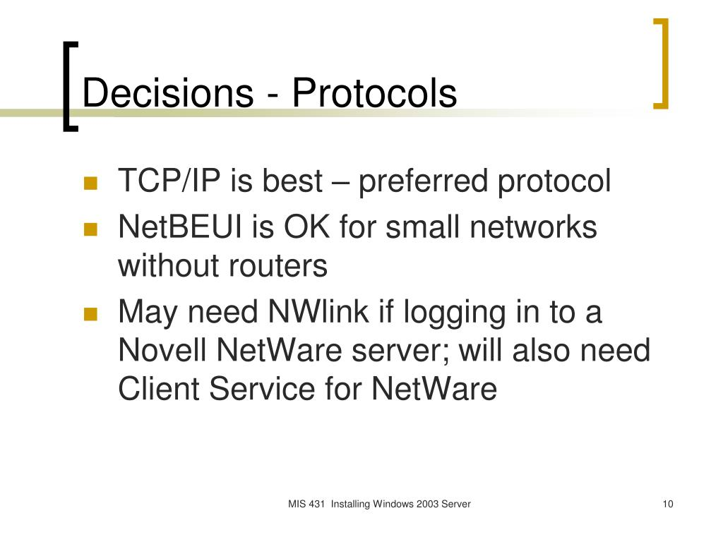 Decisions - Protocols